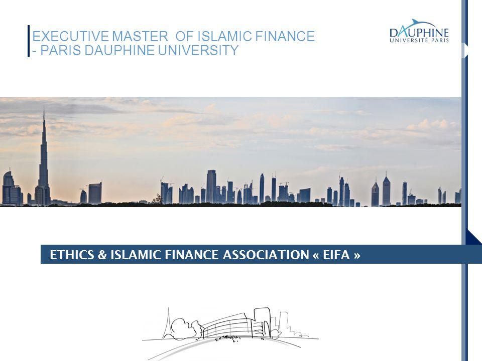 EXECUTIVE MASTER OF ISLAMIC FINANCE - PARIS DAUPHINE UNIVERSITY