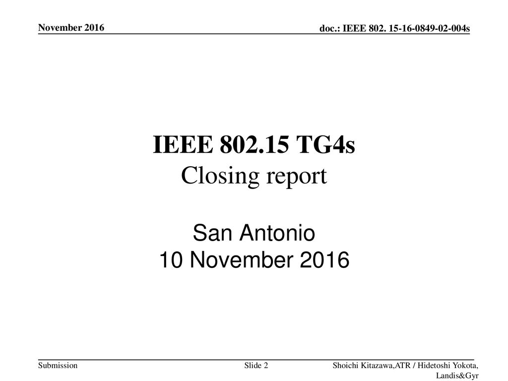 IEEE TG4s Closing report