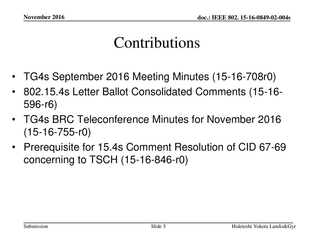 Contributions TG4s September 2016 Meeting Minutes ( r0)