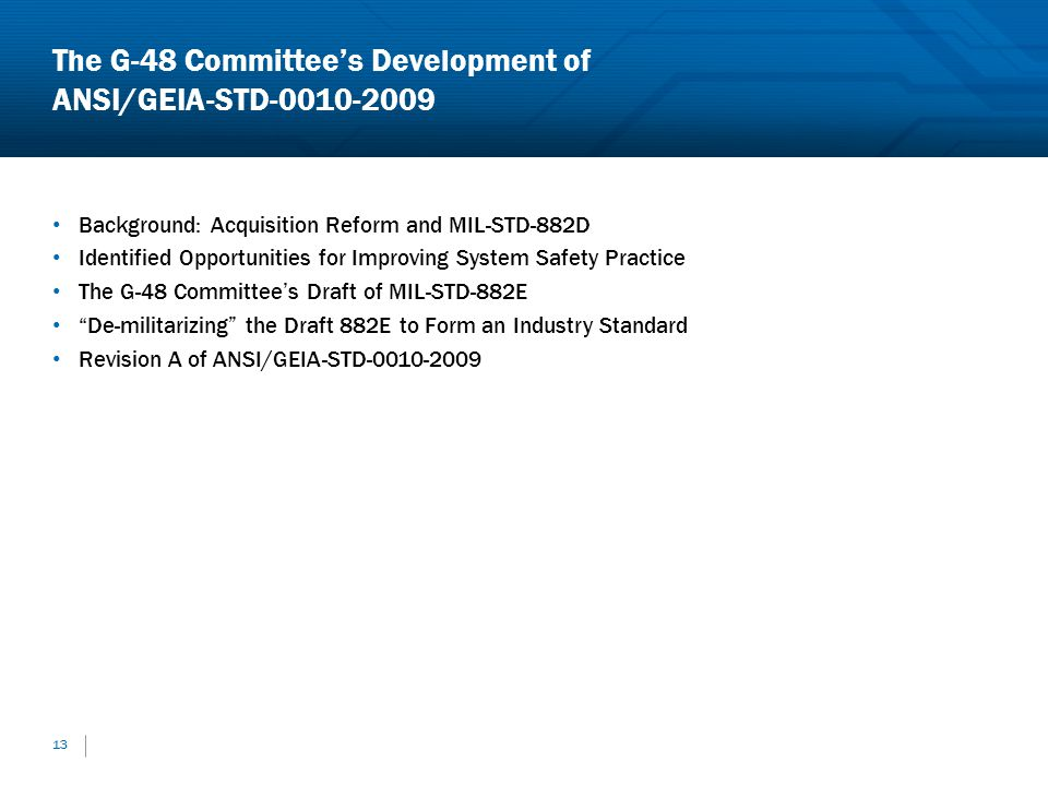 The G-48 Committee's Development of ANSI/GEIA-STD-0010-2009