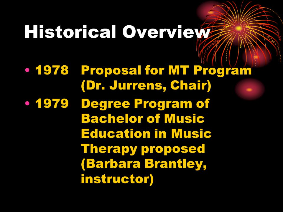 Historical Overview 1978 Proposal for MT Program (Dr. Jurrens, Chair)