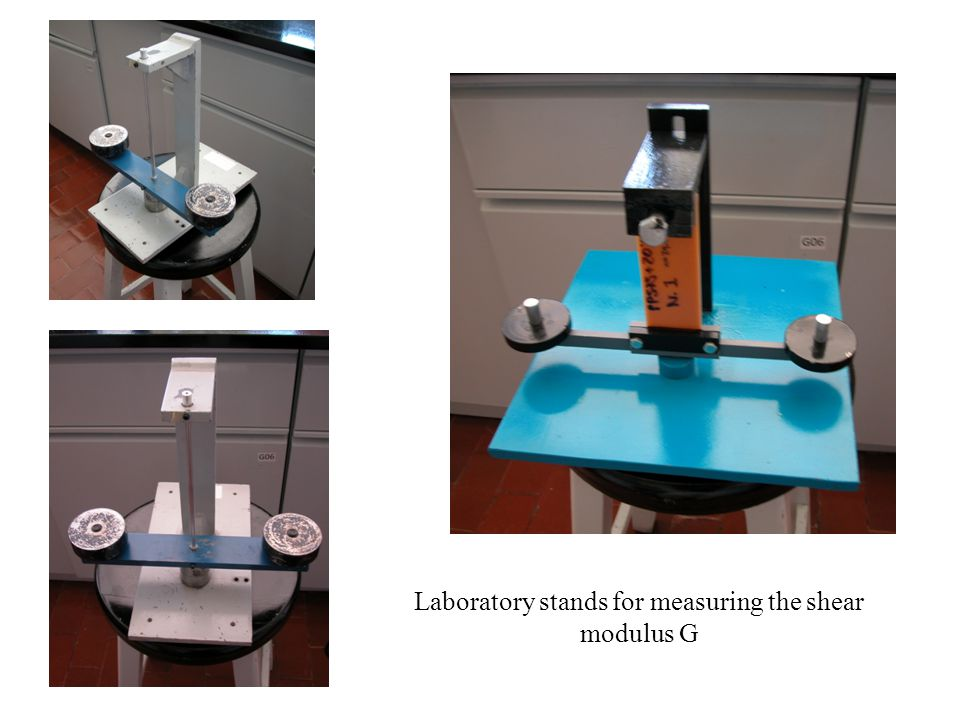 Laboratory stands for measuring the shear modulus G