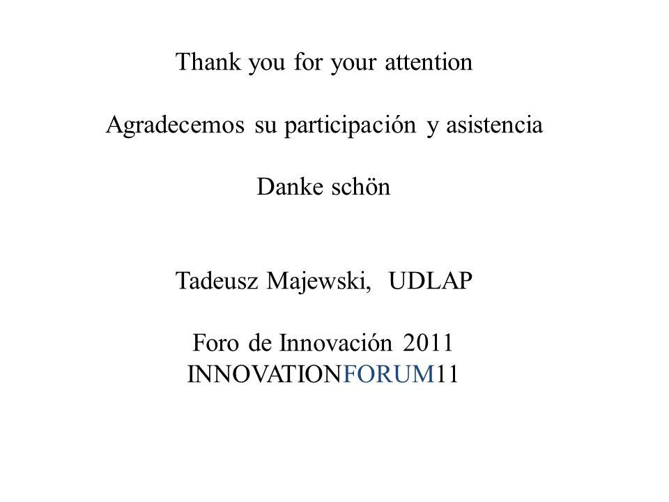 Thank you for your attention Agradecemos su participación y asistencia