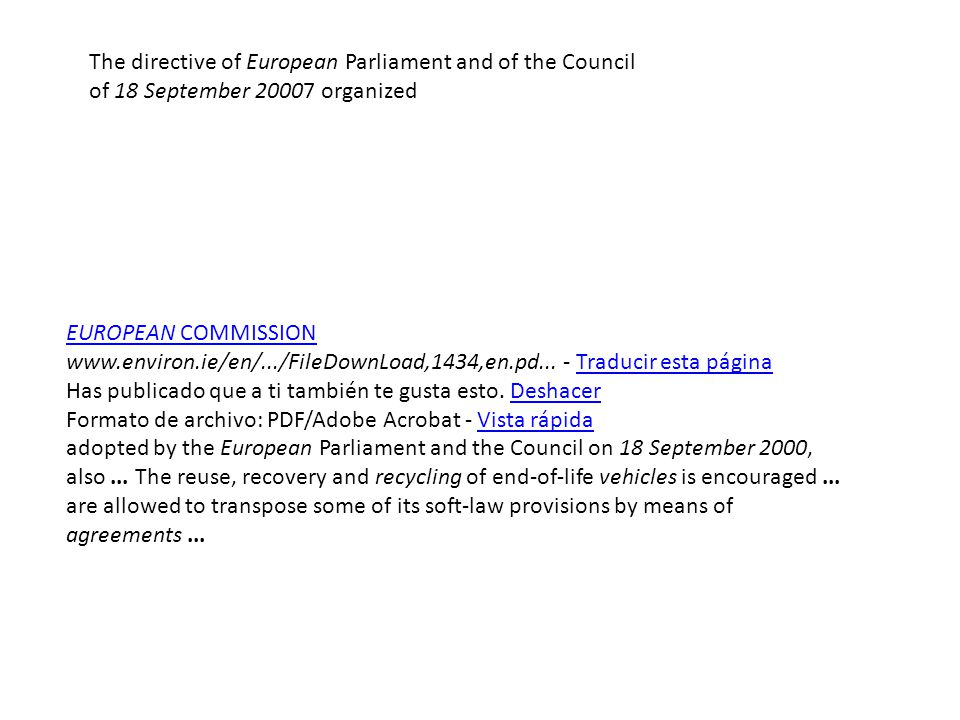 The directive of European Parliament and of the Council of 18 September 20007 organized