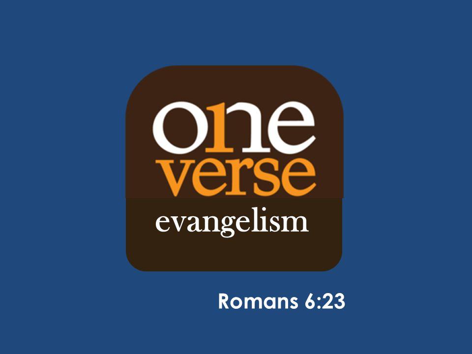 evangelism Romans 6:23