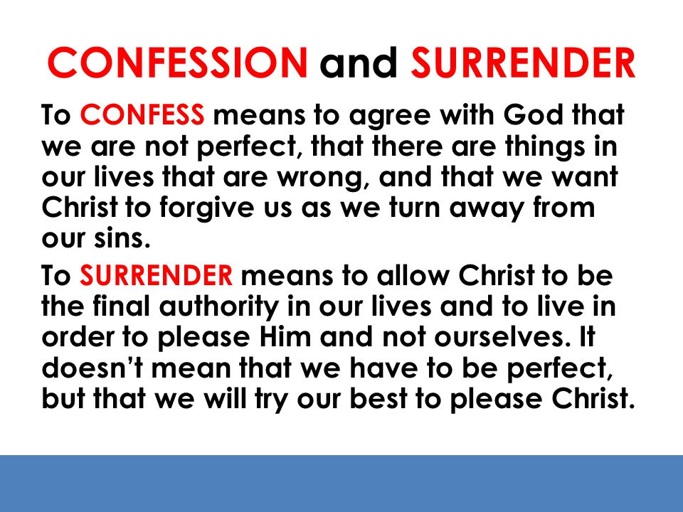 CONFESSION and SURRENDER