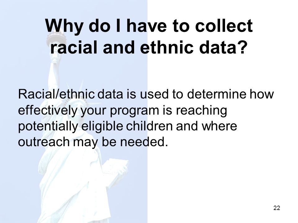 Why do I have to collect racial and ethnic data