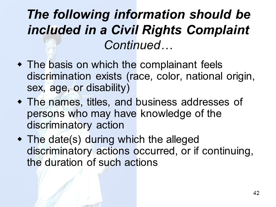 The following information should be included in a Civil Rights Complaint Continued…
