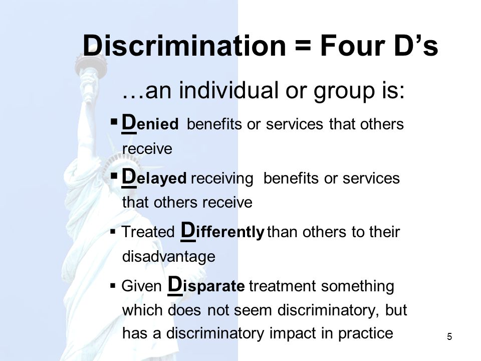Discrimination = Four D's