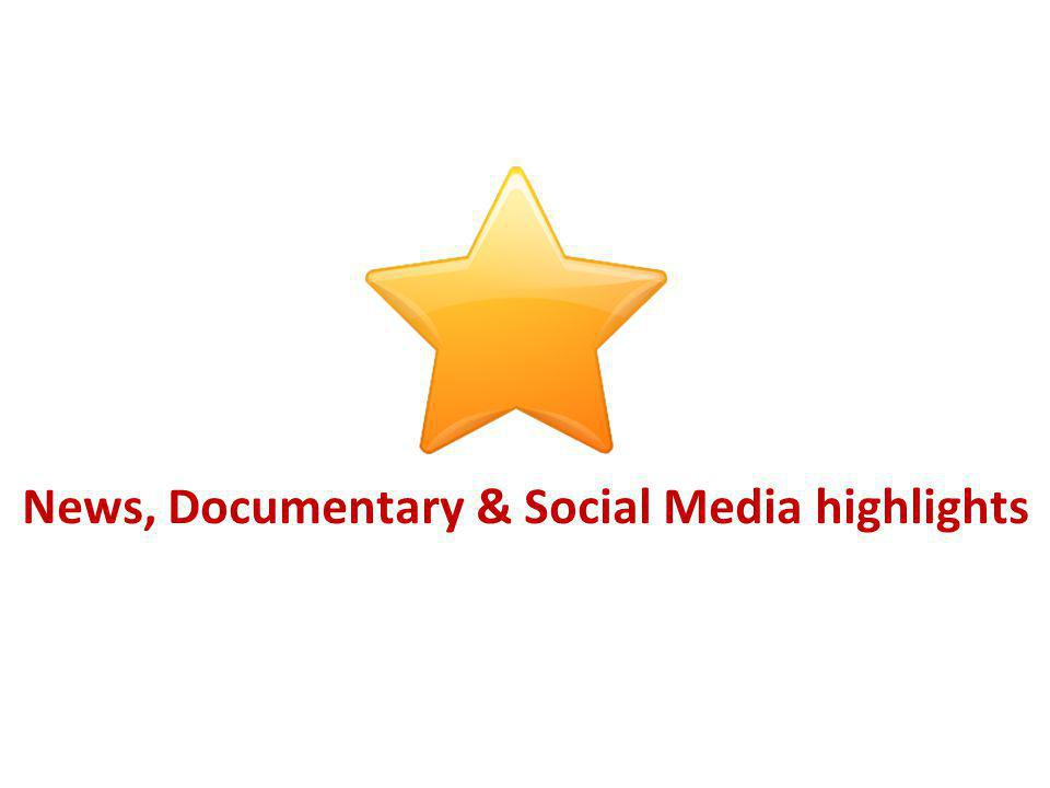 News, Documentary & Social Media highlights