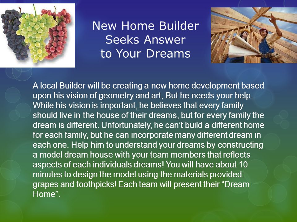 New Home Builder Seeks Answer to Your Dreams