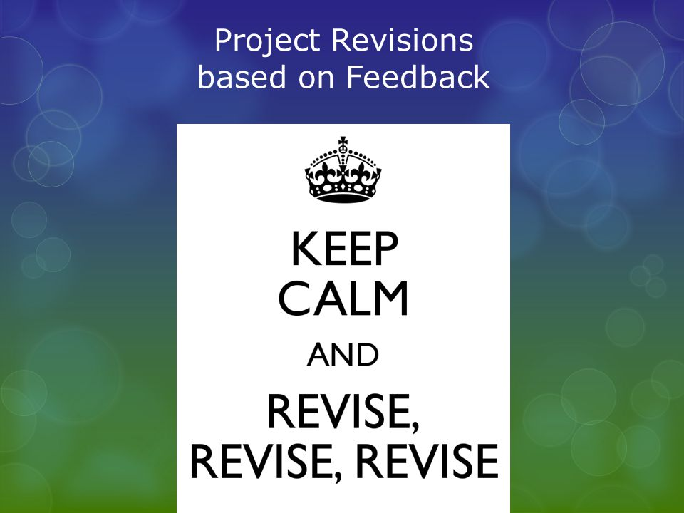 Project Revisions based on Feedback