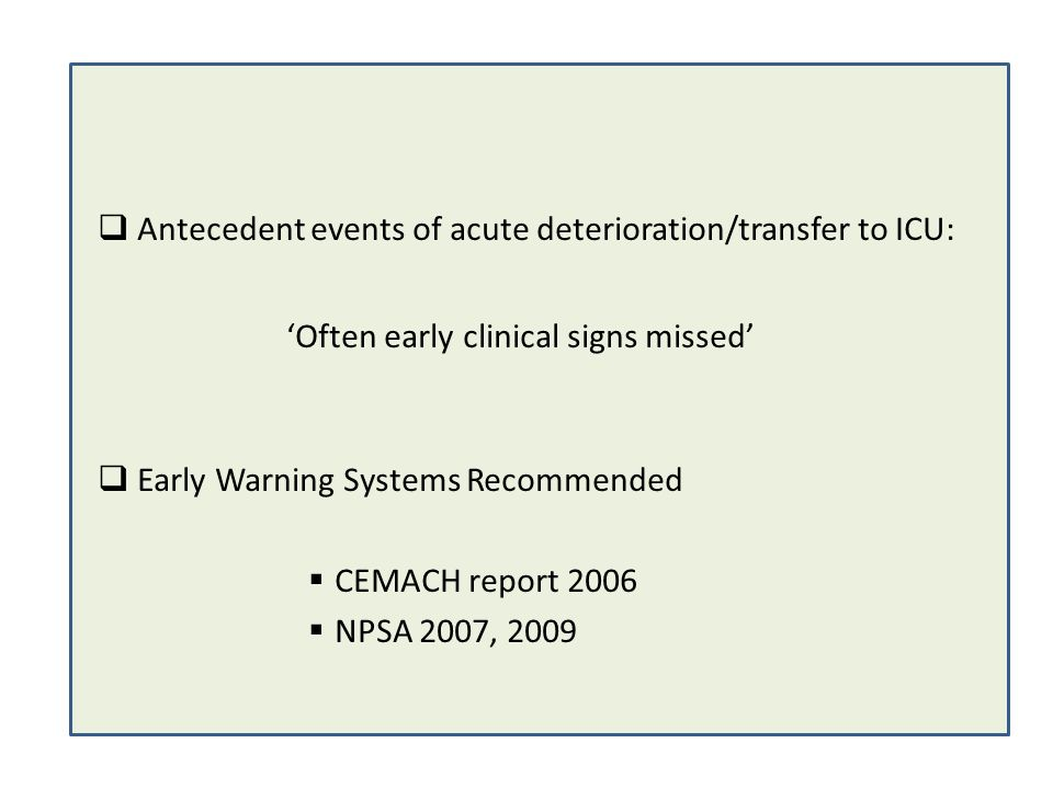 Antecedent events of acute deterioration/transfer to ICU: