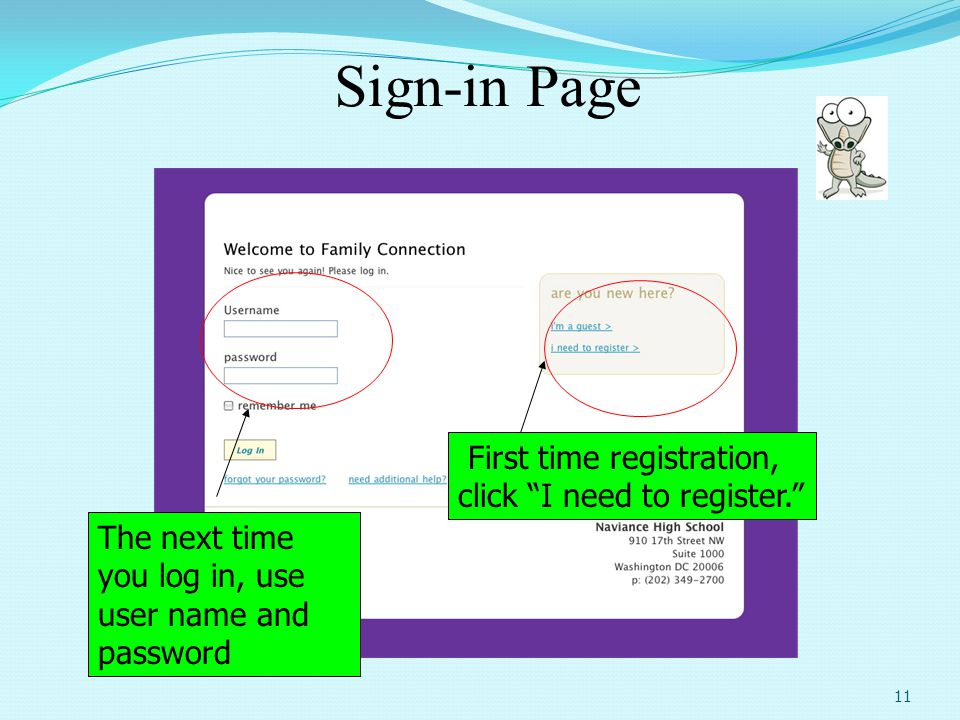 Sign-in Page First time registration, click I need to register.