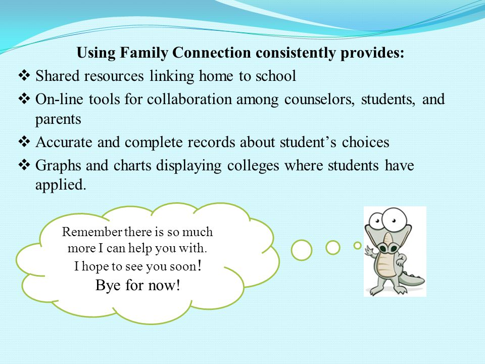 Using Family Connection consistently provides: