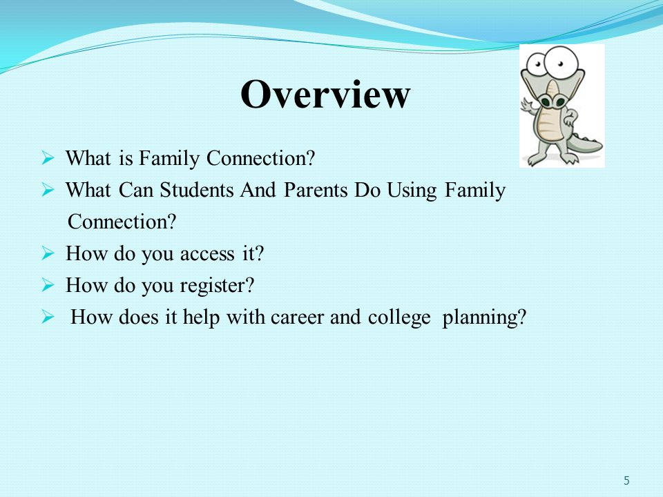 Overview What is Family Connection