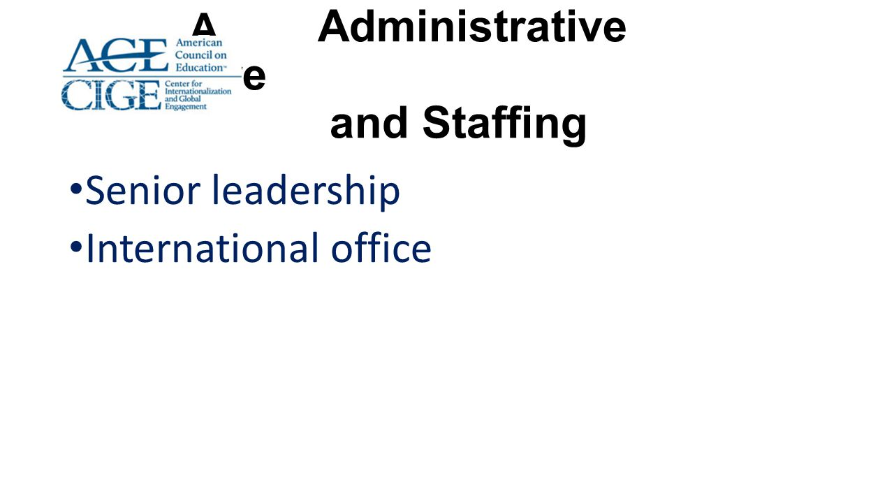 A Administrative Structure and Staffing
