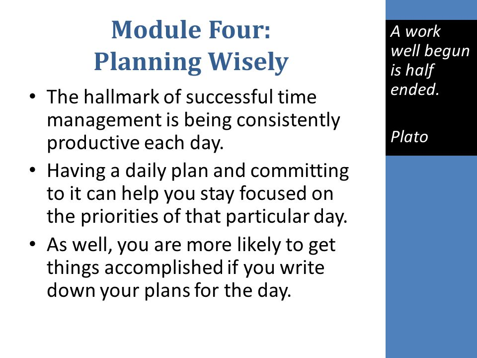 Module Four: Planning Wisely
