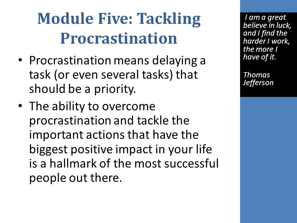Module Five: Tackling Procrastination