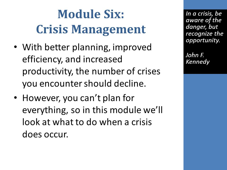 Module Six: Crisis Management