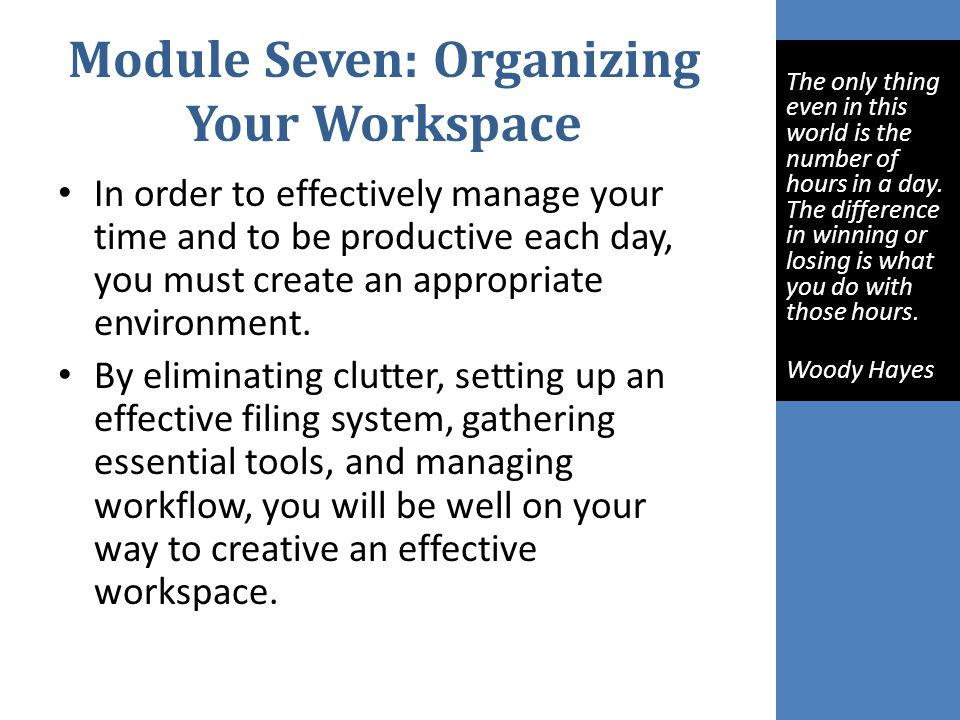 Module Seven: Organizing Your Workspace