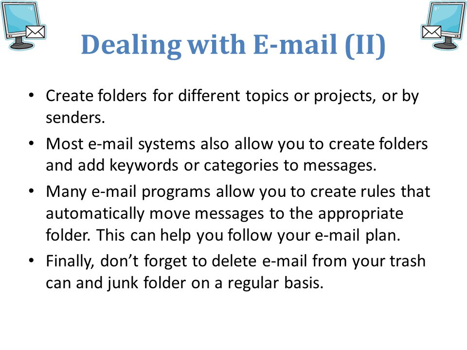 Dealing with E-mail (II)