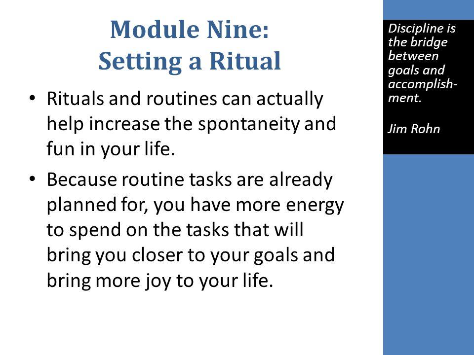Module Nine: Setting a Ritual