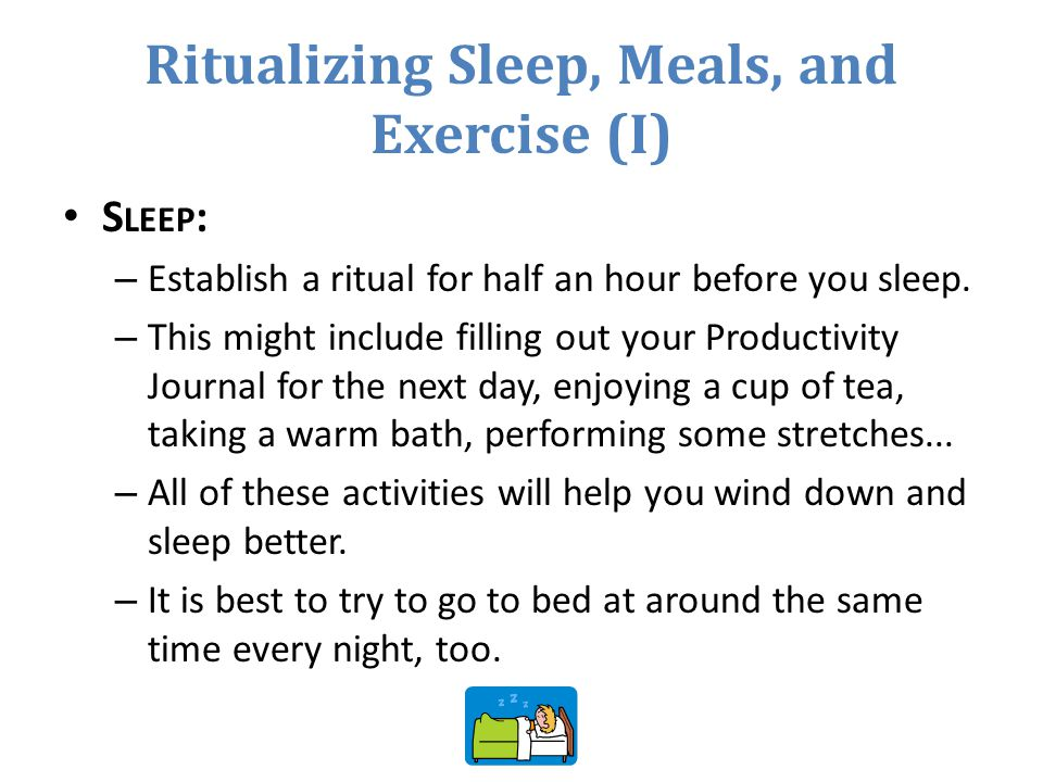 Ritualizing Sleep, Meals, and Exercise (I)