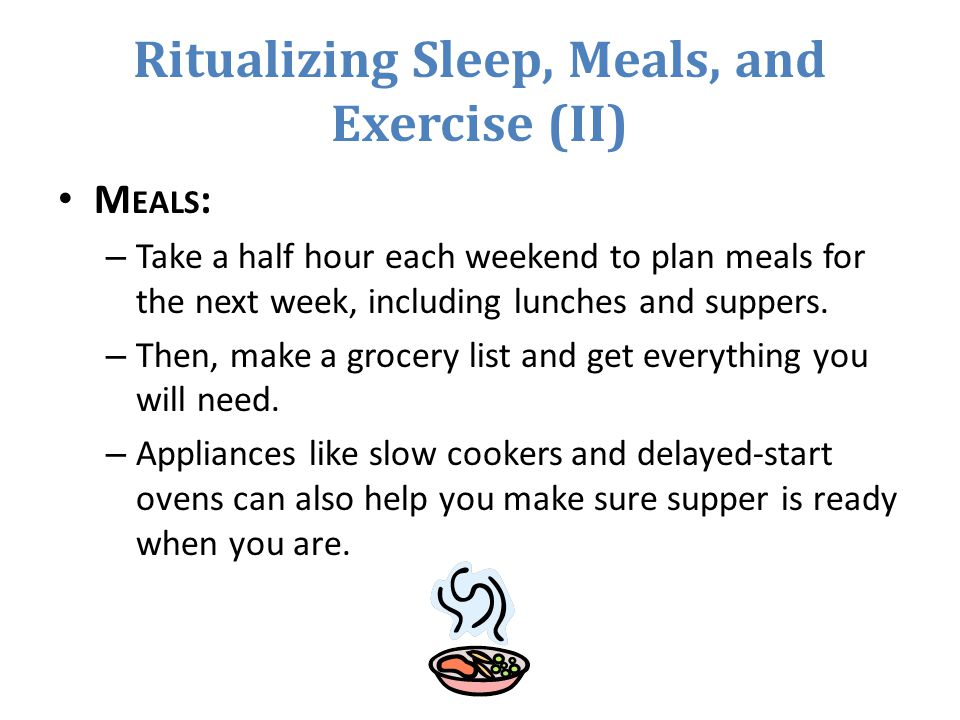 Ritualizing Sleep, Meals, and Exercise (II)