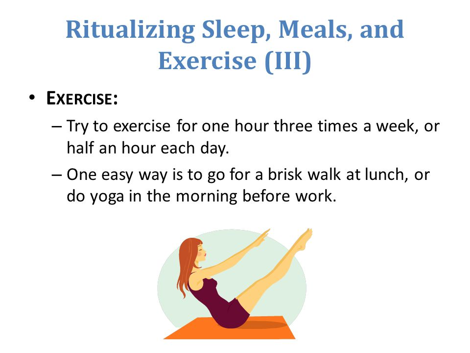 Ritualizing Sleep, Meals, and Exercise (III)
