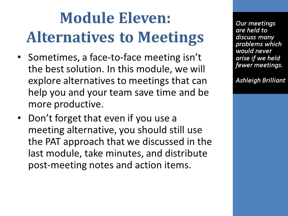 Module Eleven: Alternatives to Meetings