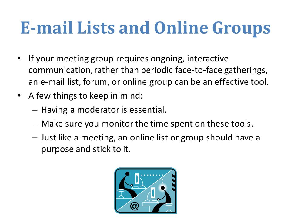 E-mail Lists and Online Groups