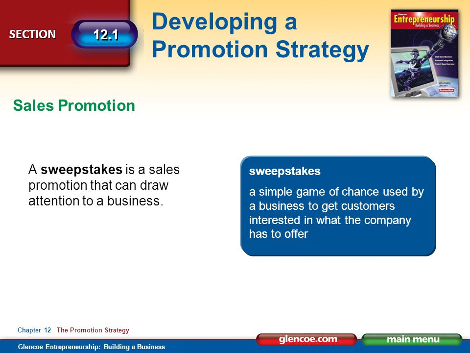 Sales Promotion A sweepstakes is a sales promotion that can draw attention to a business. sweepstakes.