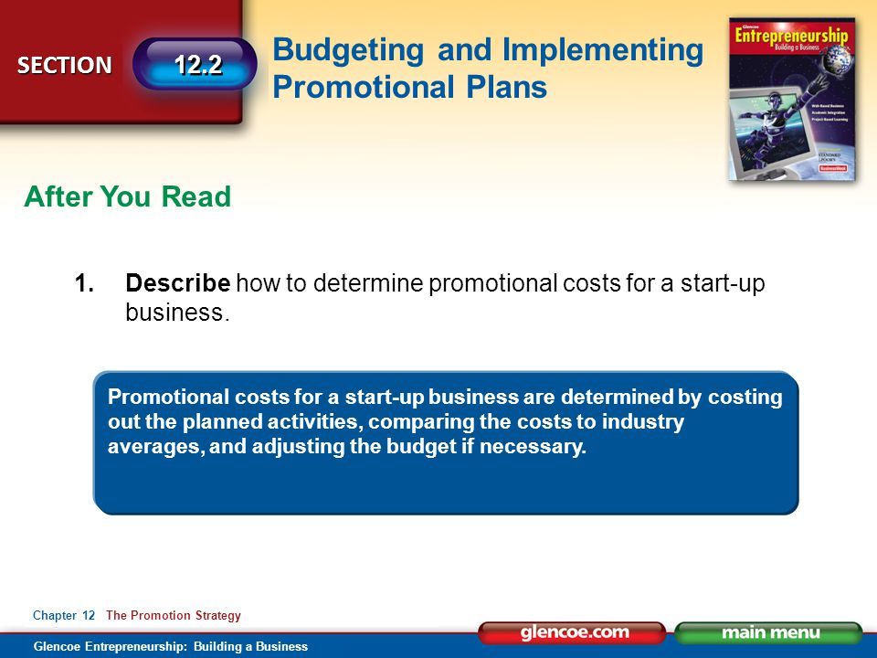 After You Read 1. Describe how to determine promotional costs for a start-up business.