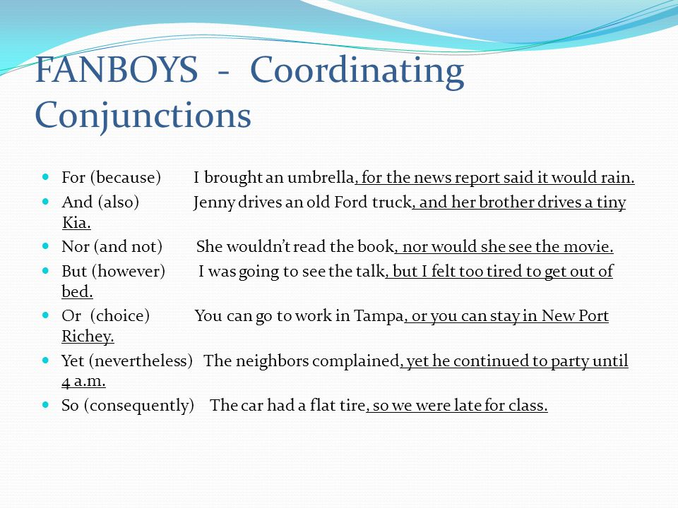FANBOYS - Coordinating Conjunctions