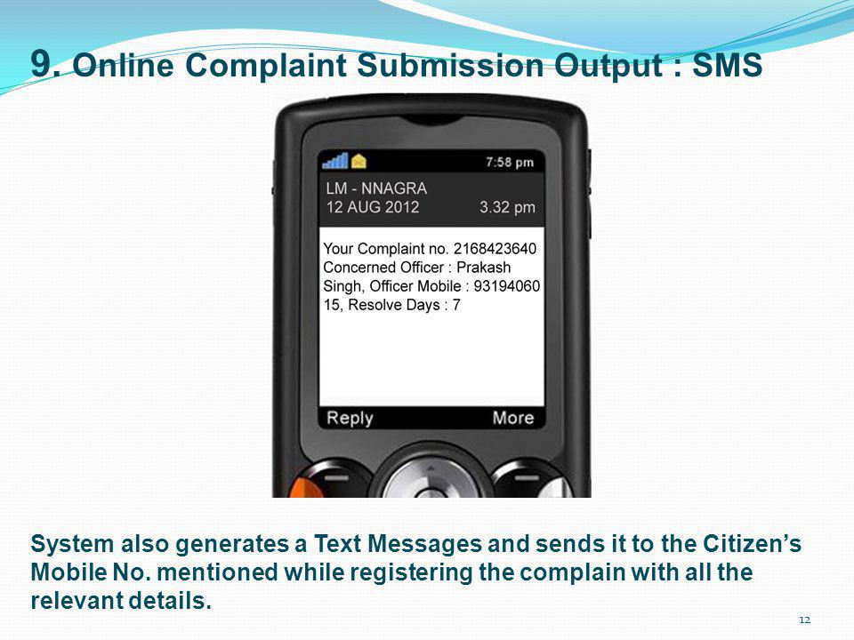9. Online Complaint Submission Output : SMS