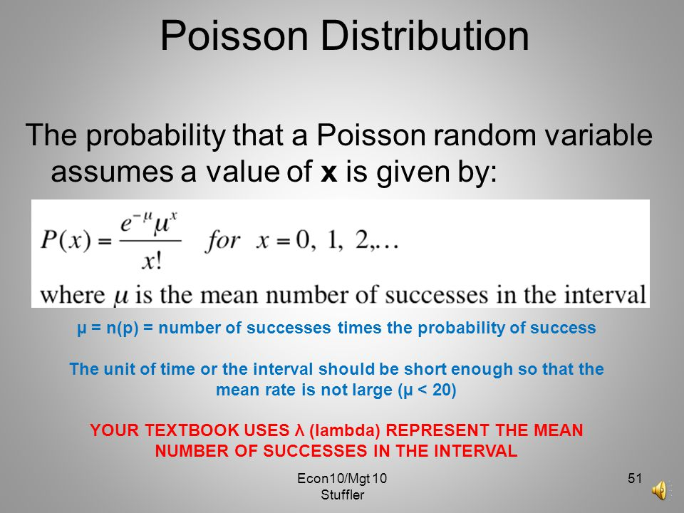 µ = n(p) = number of successes times the probability of success