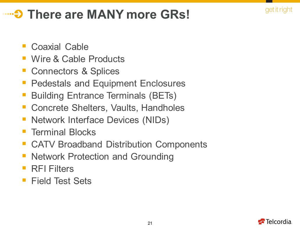 There are MANY more GRs! Coaxial Cable Wire & Cable Products