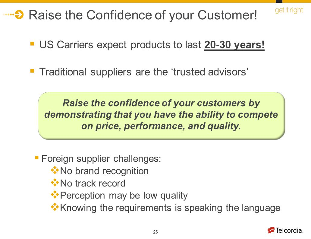 Raise the Confidence of your Customer!