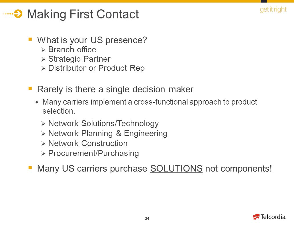Making First Contact What is your US presence