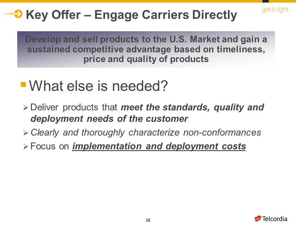 Key Offer – Engage Carriers Directly