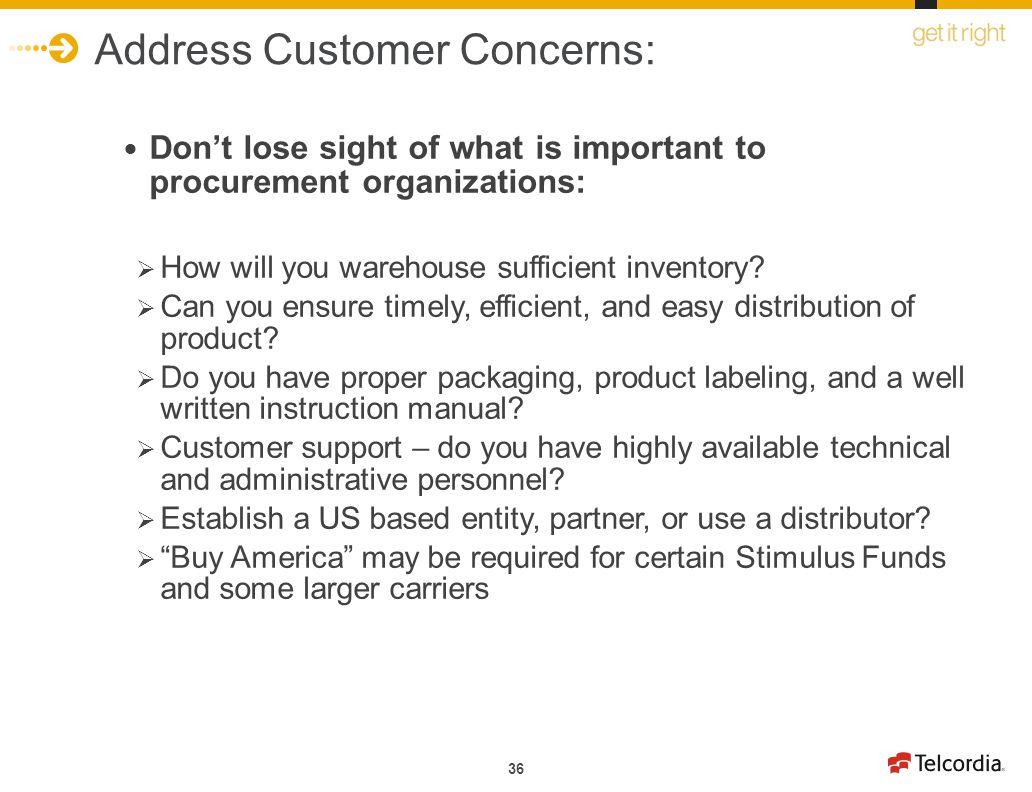 Address Customer Concerns: