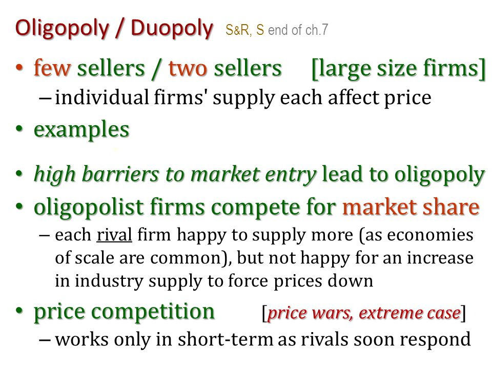 Oligopoly / Duopoly S&R, S end of ch.7