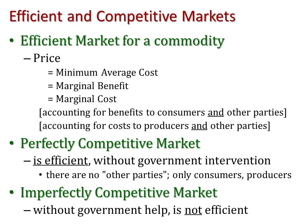 Efficient and Competitive Markets