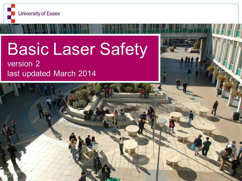 Basic Laser Safety version 2 last updated March 2014