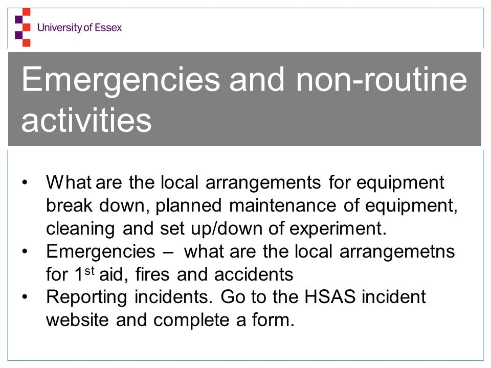 Emergencies and non-routine activities