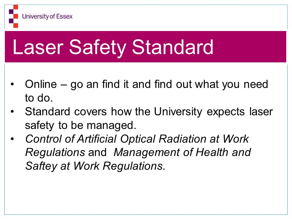 Laser Safety Standard Online – go an find it and find out what you need to do.