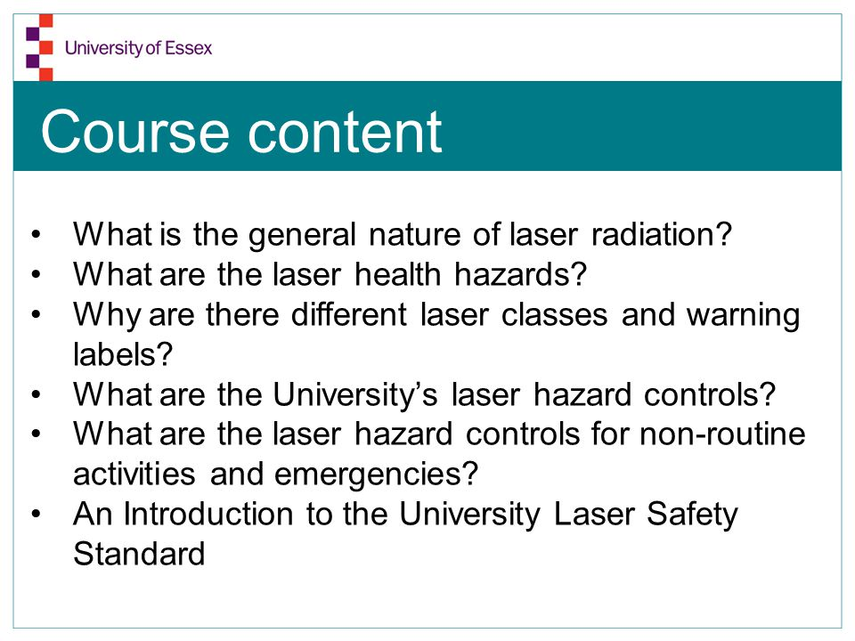 Course content What is the general nature of laser radiation