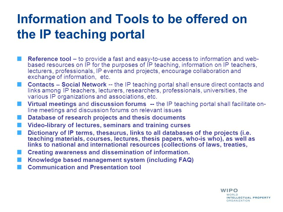 Information and Tools to be offered on the IP teaching portal