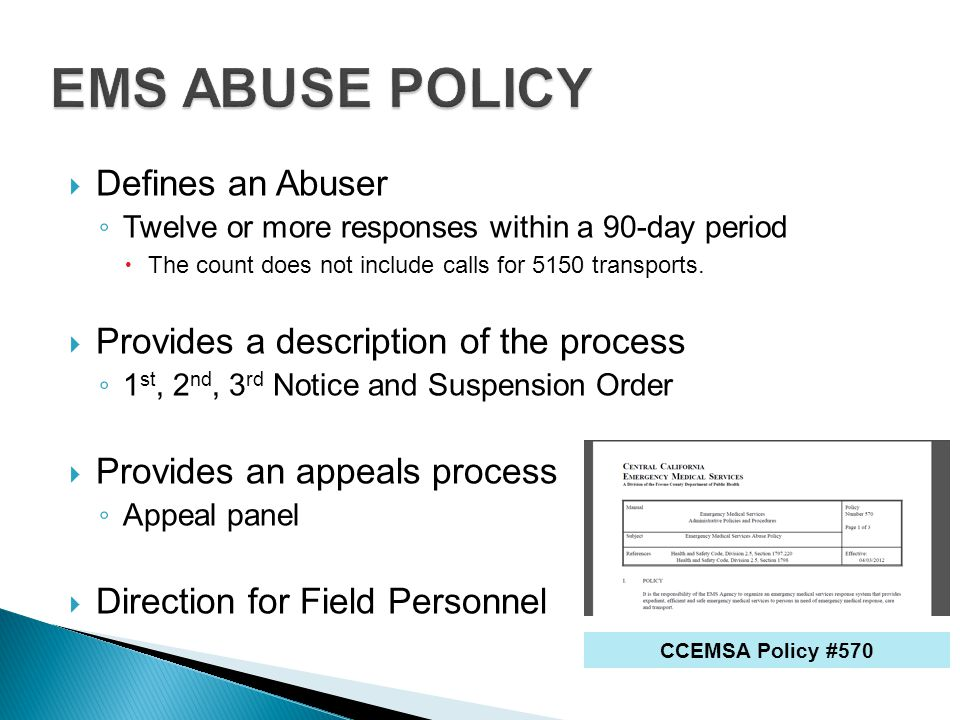 EMS ABUSE POLICY Defines an Abuser